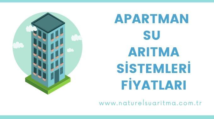 Apartman Su Arıtma Sistemleri Fiyatları