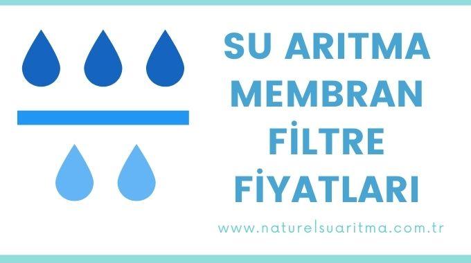 Su Arıtma Membran Filtre Fiyatları
